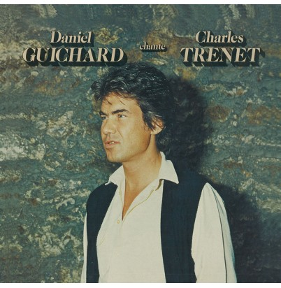 Daniel Guichard Chante Trenet (Version CD)