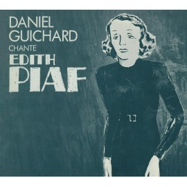 Daniel Guichard Chante Edith Piaf (Version CD)